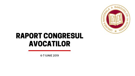 Raport Congresul Avocatilor